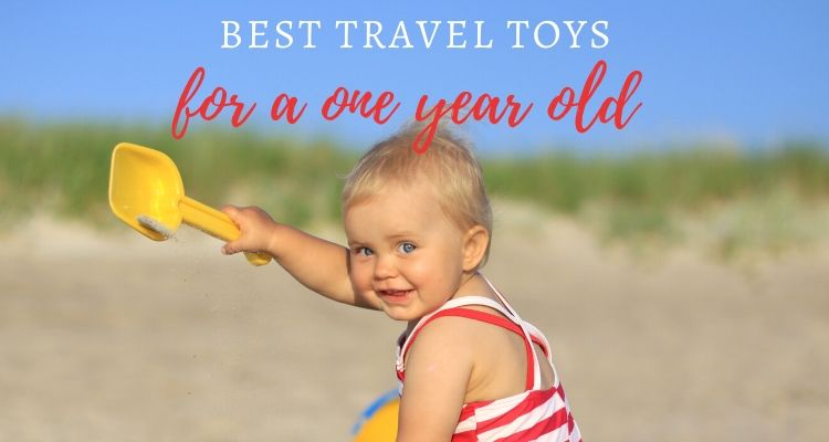 13 Best travel toys for a 1-year-old – tried & tested