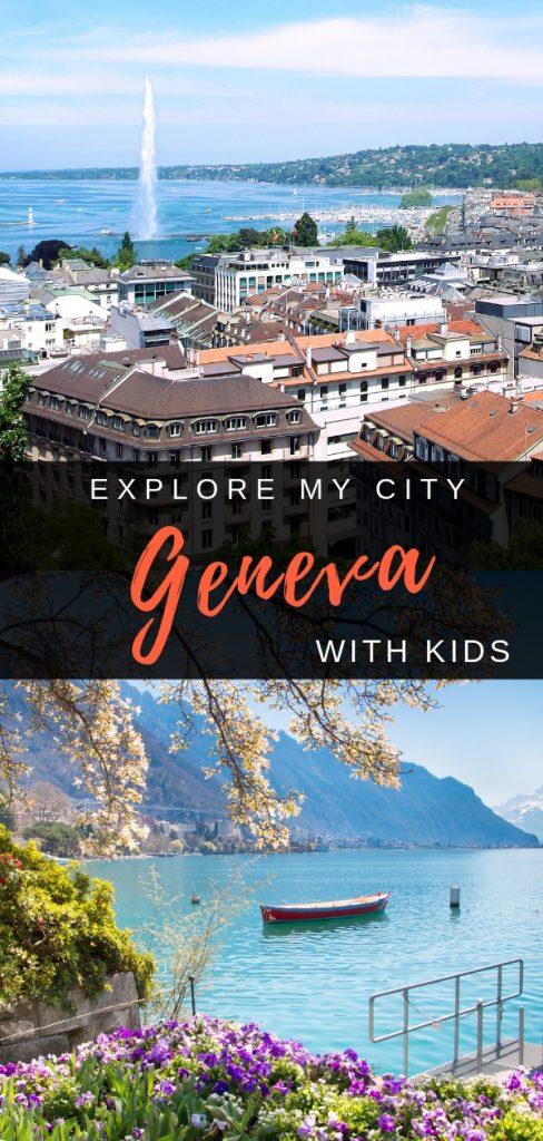 EXPLORE MY CITY - GENEVA