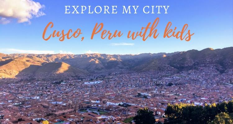 Explore My City Cusco