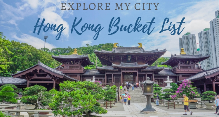 Explore My City Hong Kong Bucket List
