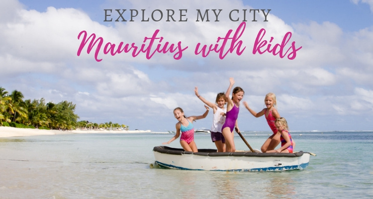 Secret Spots on a Little Island; Discover Mauritius with Kids