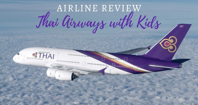 Family Flying Review: Thai Airways with kids