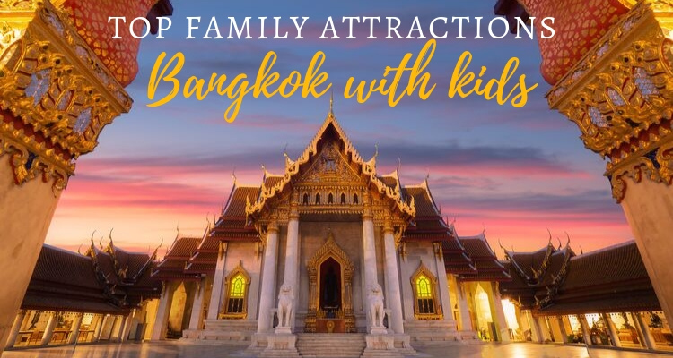 Ultimate Guide to Exploring Bangkok with Young Kids