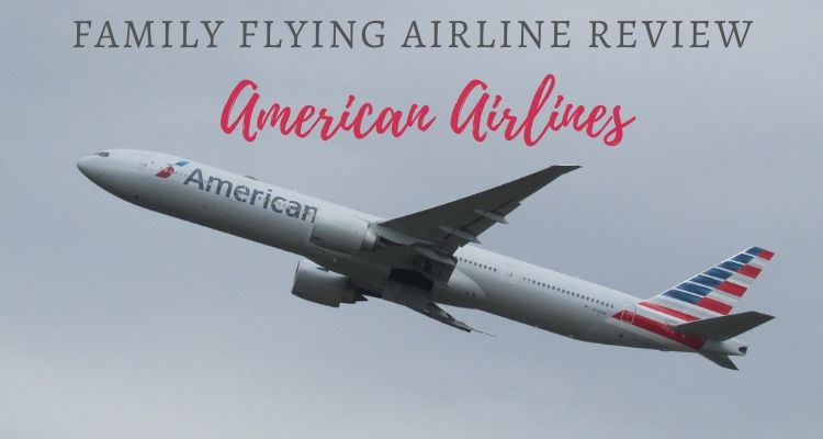 Flying long-haul on American Airlines with Kids