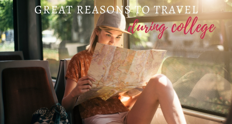 Great reasons to travel while in college