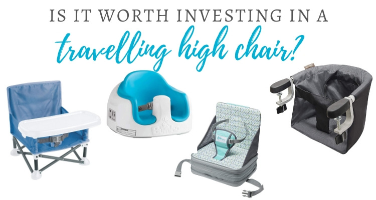 Is it worth investing in a travelling high chair?