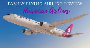 Family Flying Airline Review Hawaiian Airlines
