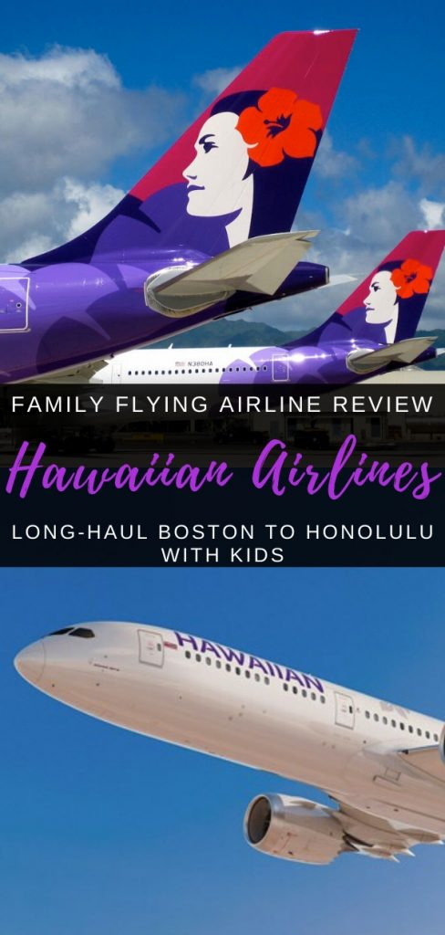 Hawaiian Airline Planes - flying long haul with Hawaiian Airlines Boston to Honolulu with kids