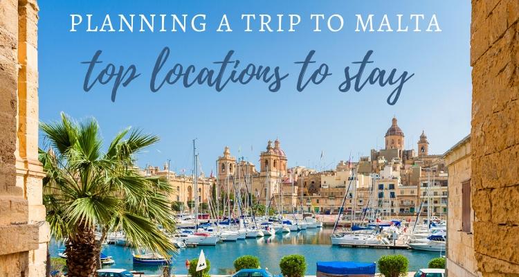 Planning a Holiday to Malta: Here are the Top Locations To Stay