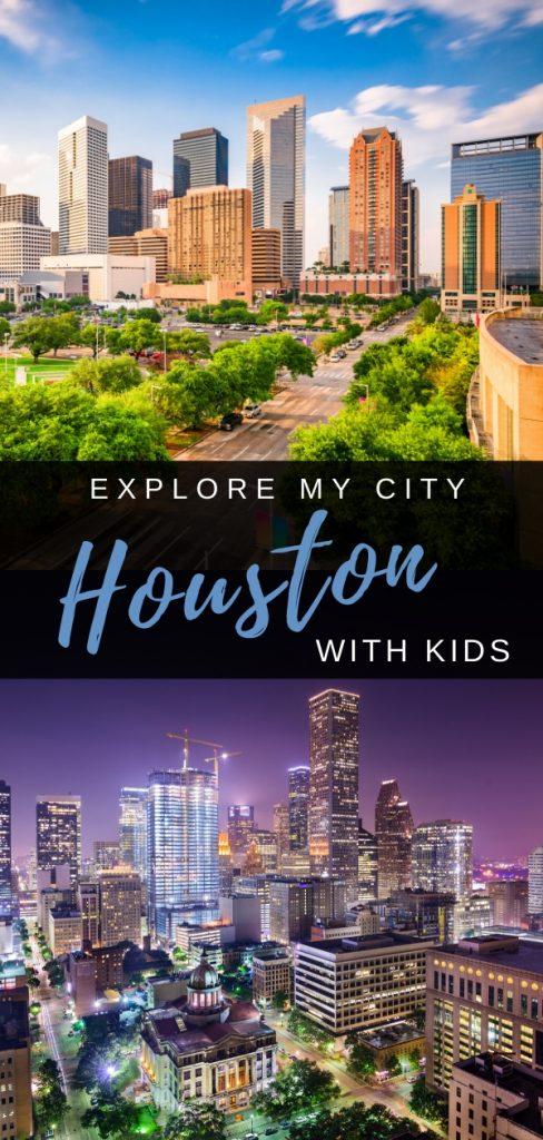 EXPLORE MY CITY - HOUSTON