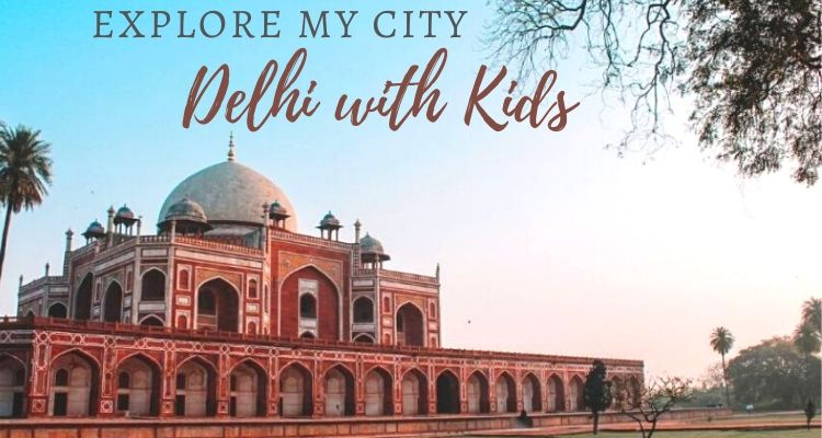 10 best places to visit in Delhi with Kids