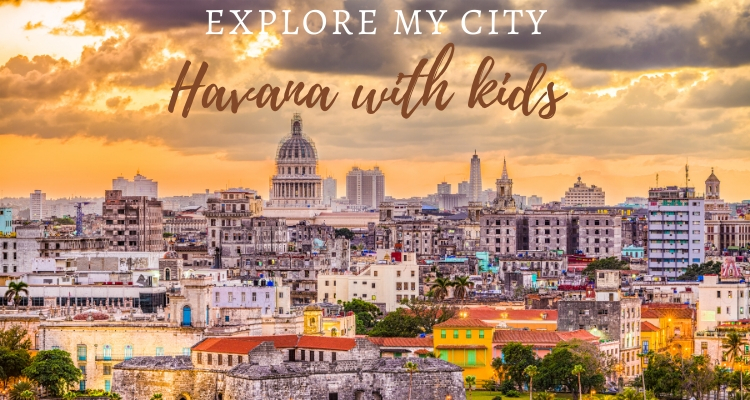 Exploring Havana with Kids