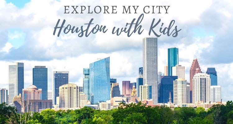 An introduction to the best of Houston, Texas with kids