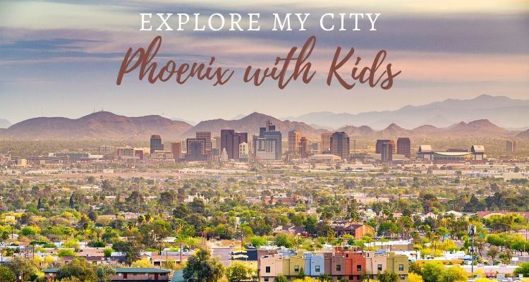 Explore and Discover the City of Phoenix, Arizona