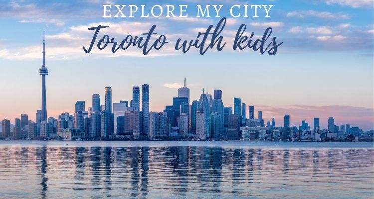 Best Toronto Summer Activities for Families