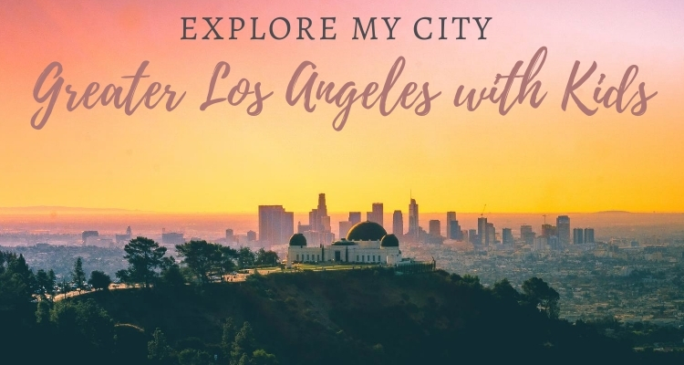 Explore My City - Los Angeles