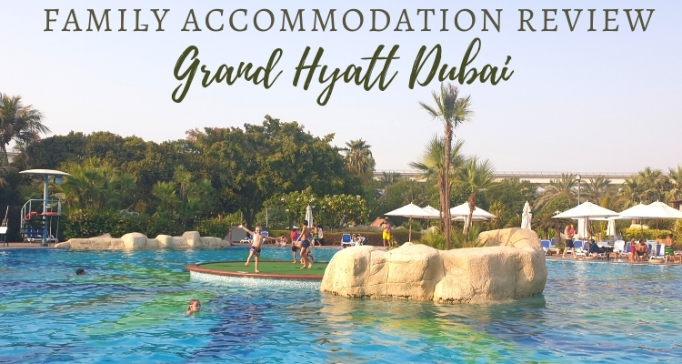 Family stopover in Dubai? Why you'll love Grand Hyatt Dubai