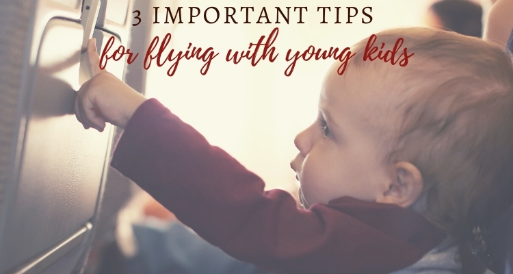 3 Ways to Make Flying with Young Kids Easier