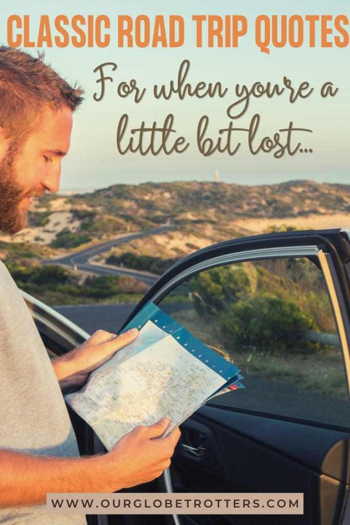 90 Family Road Trip Quotes To Inspire You To Hit The Road Our Globetrotters