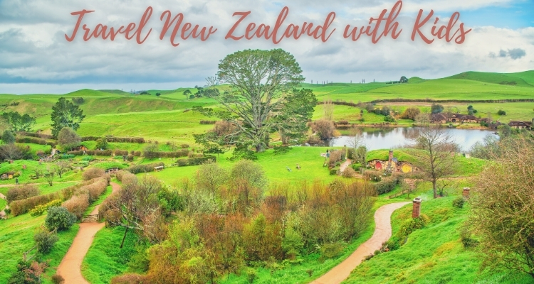 Travel to New Zealand with kids in 15 days