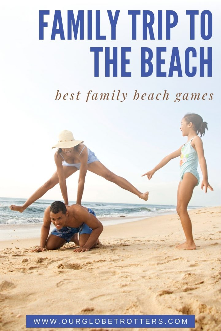 Family playing on the beach - Family Trip to the beach games you can play