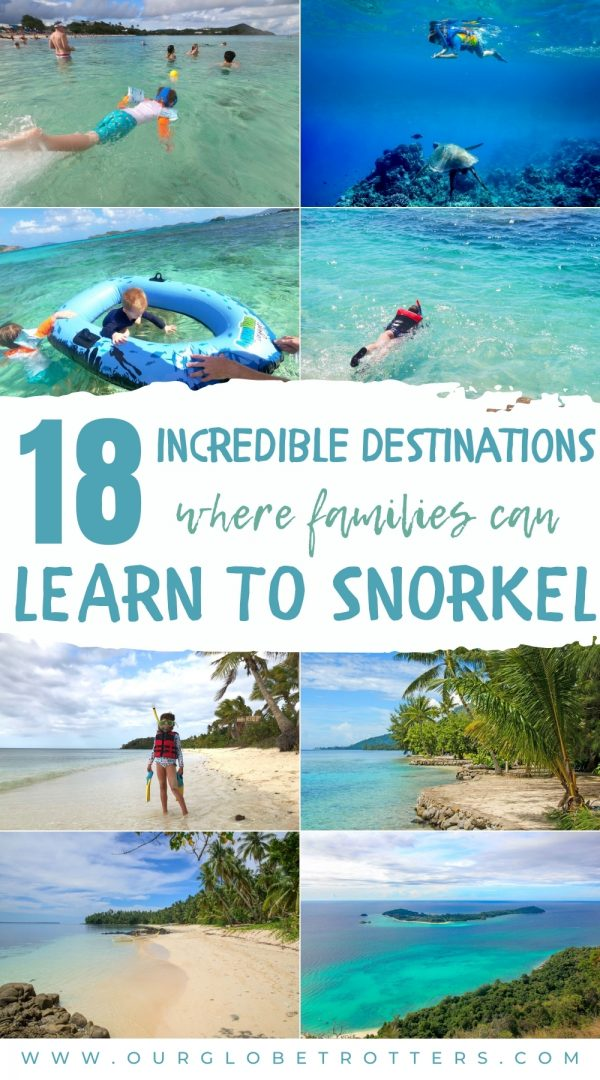 collage of bauitful snorkeling beaches around the world caption 18 incredible destiantions where families can learn to snorkel