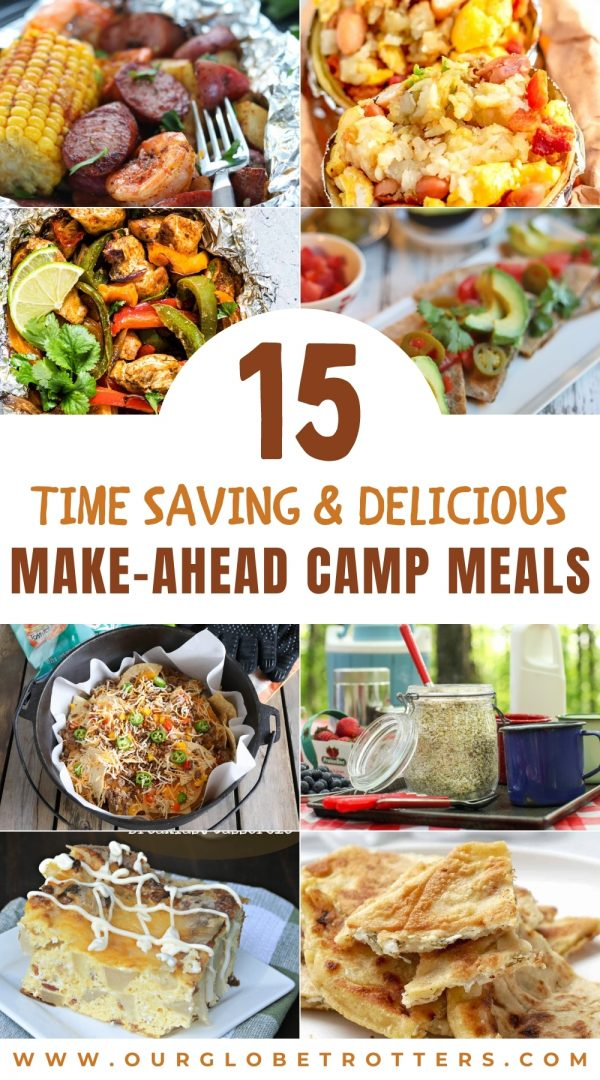 15 Time saving and delicious make ahead camp mal