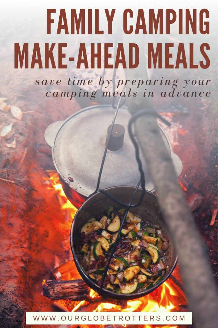 Camping meals in advance - pot over a hot camp fire