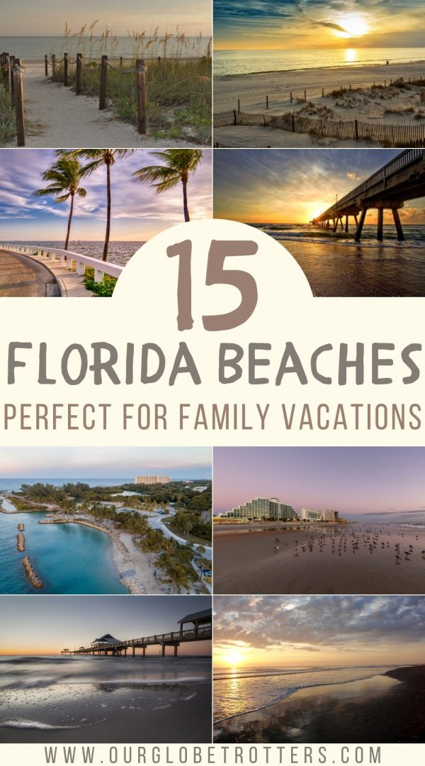 15 Florida Beaches Perfect for Family Vacations - a collage of beautiful florida beaches at sunrise and sunset