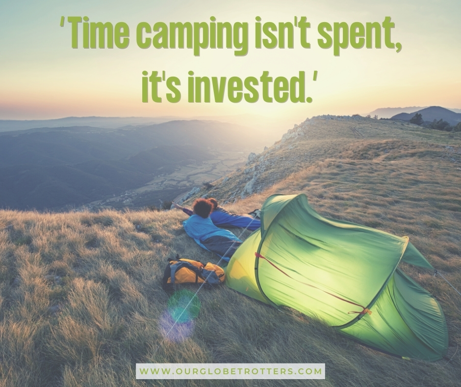 """Camping tent at sunrise with caption quote """"Time camping isnt' spent, it's invested"""""""
