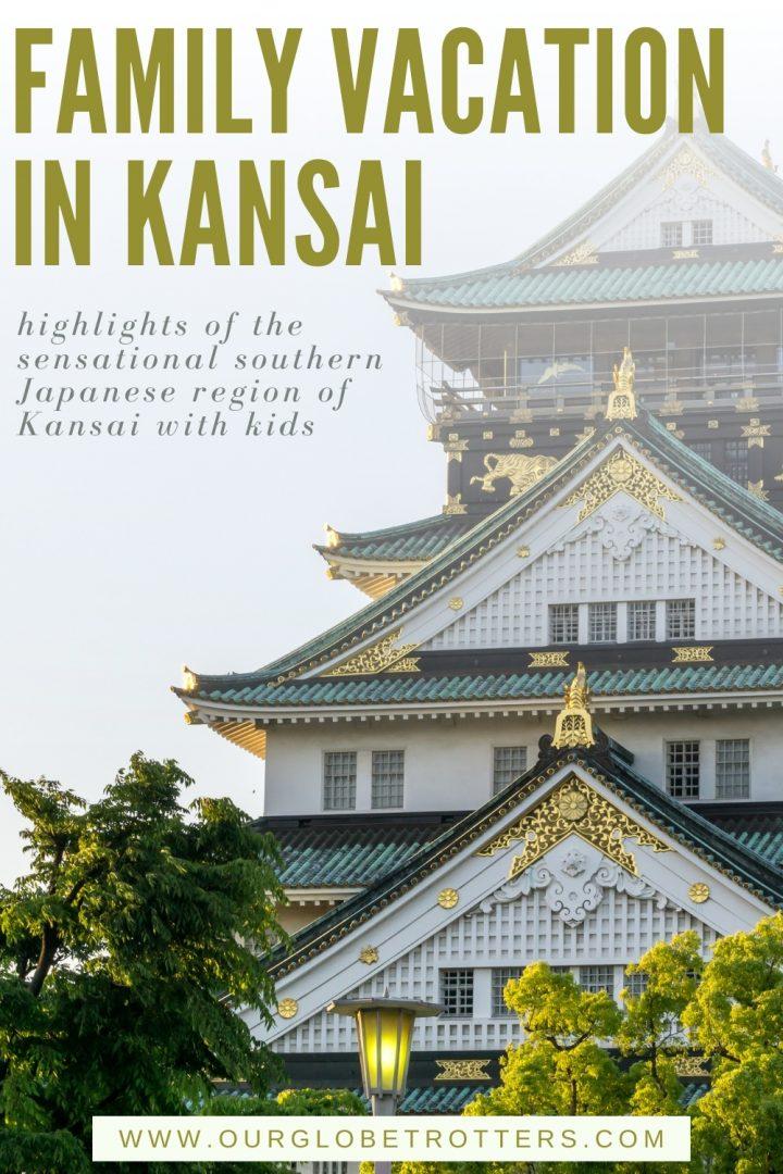 Osaka Castle - text Family Vacation in Kansai