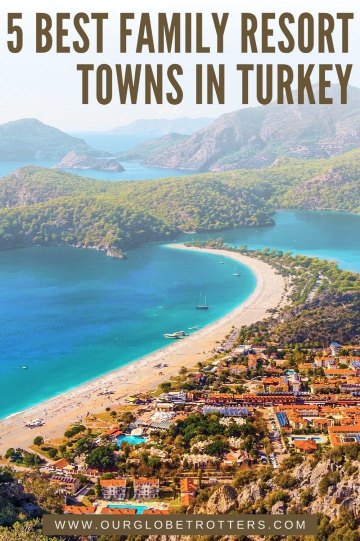 5 Best Family Resort Towns in Turkey