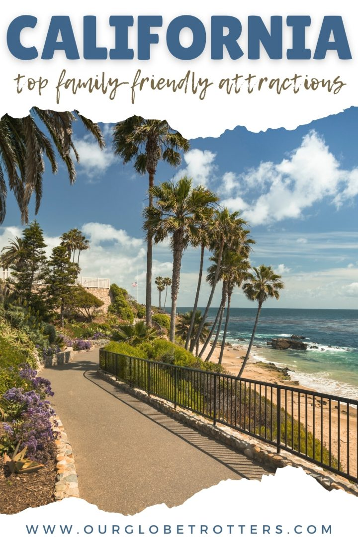 Beauitful beach front in California - California Top Family Friendly highlights