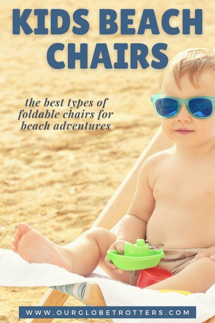 Kids Beach chairs - cute baby sitting on a beach chair