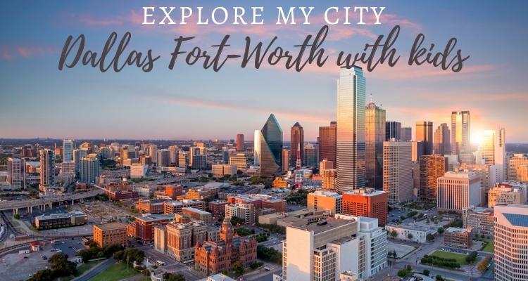 Explore My City - Dallas Fort Worth