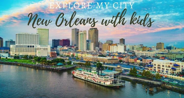 Explore My City - New orleans