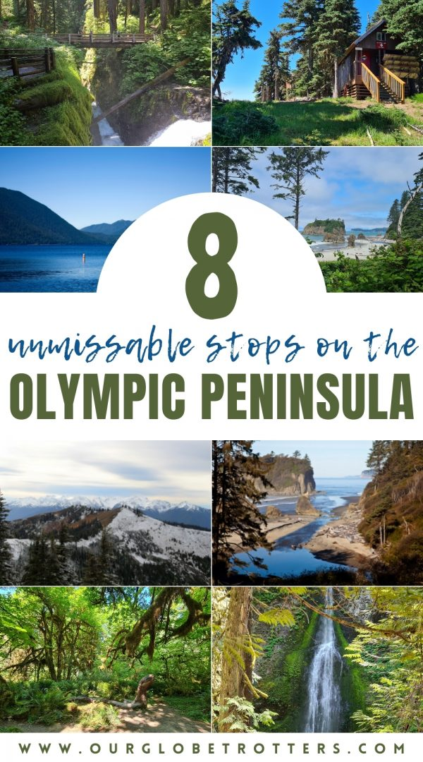 A collage of images from Olympic national park in Washington - text overlay 8 unmissable stops on the Olympic Peninsula