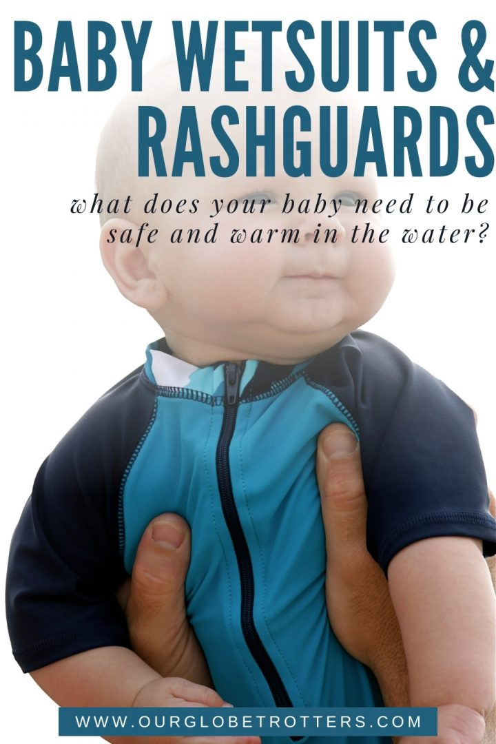baby boy in a rash guard swim suit. text overlay Baby wetsuits and rashguards